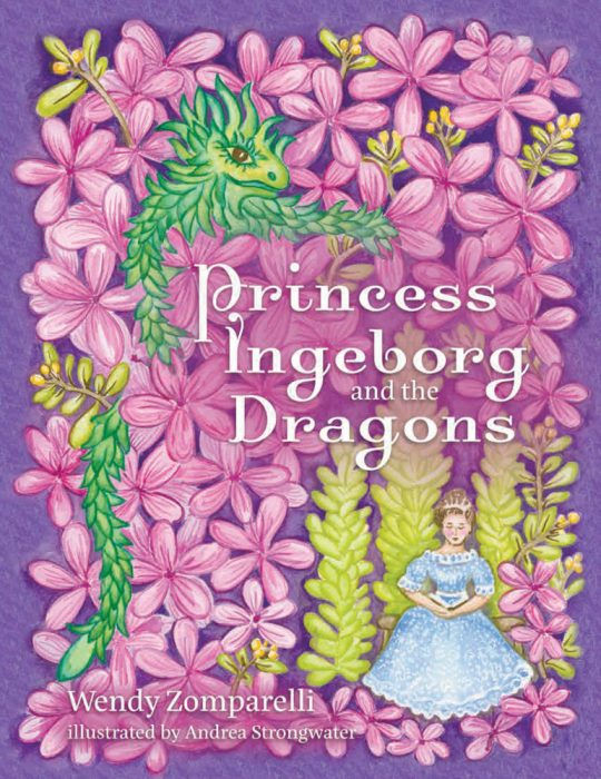 Princess-Ingeborg-and-the-Dragons-Wendy-Zomparelli